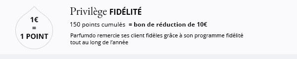 Programme Fidélité : 1 € = 1 point